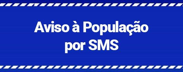 Aviso à População por SMS