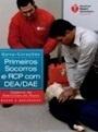 Curso de Primeiros Socorros com Suporte Básico de Vida e  Desfibrilhação Automática Externa